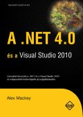 A .NET 4.0 és a Visual Studio 2010